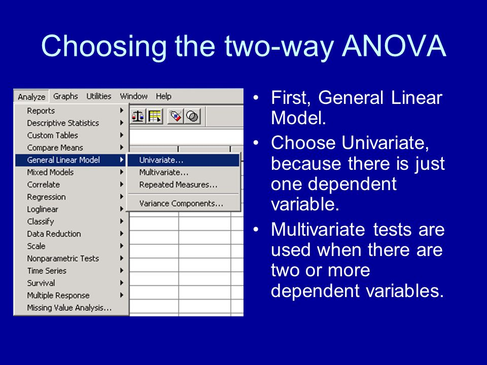 Choosing the two-way ANOVA