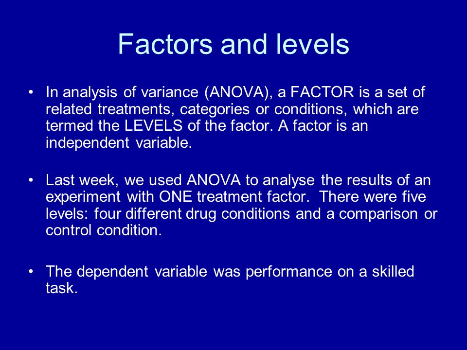 Factors and levels