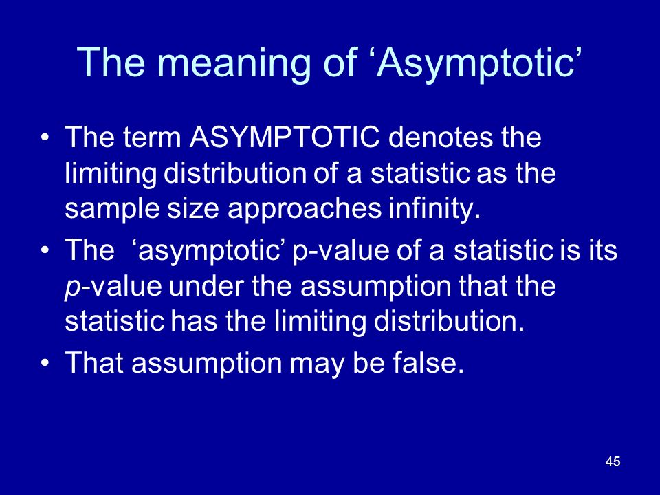 The meaning of 'Asymptotic'