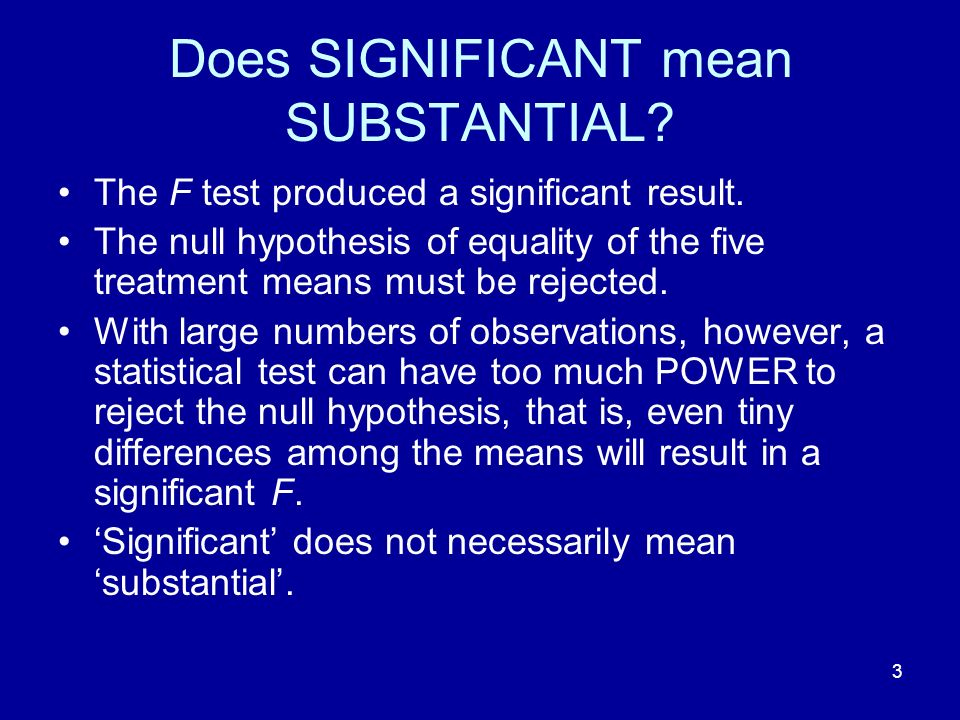 Does SIGNIFICANT mean SUBSTANTIAL