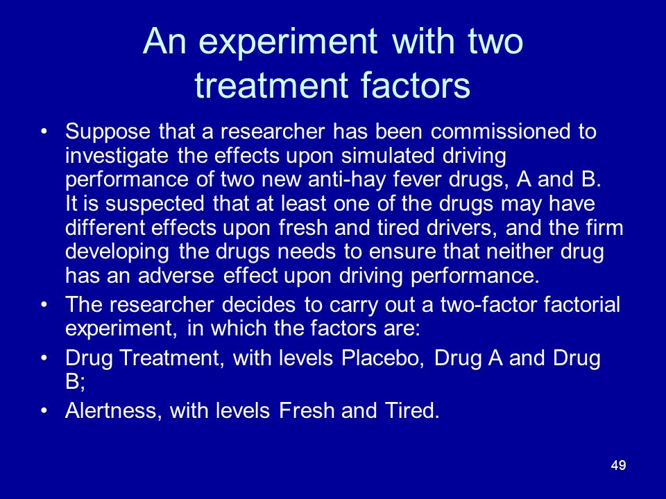 An experiment with two treatment factors