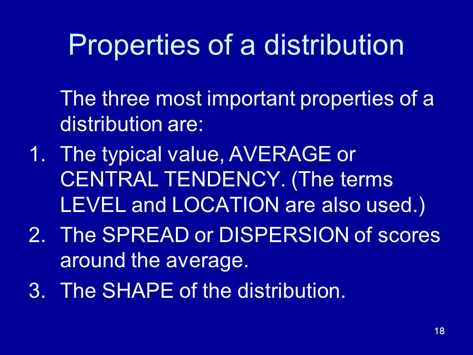 Properties of a distribution