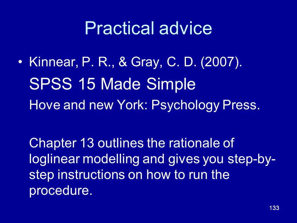 Practical advice Kinnear, P. R., & Gray, C. D. (2007).