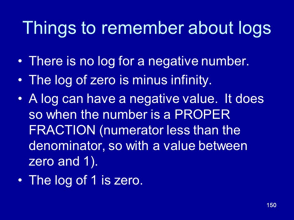 Things to remember about logs