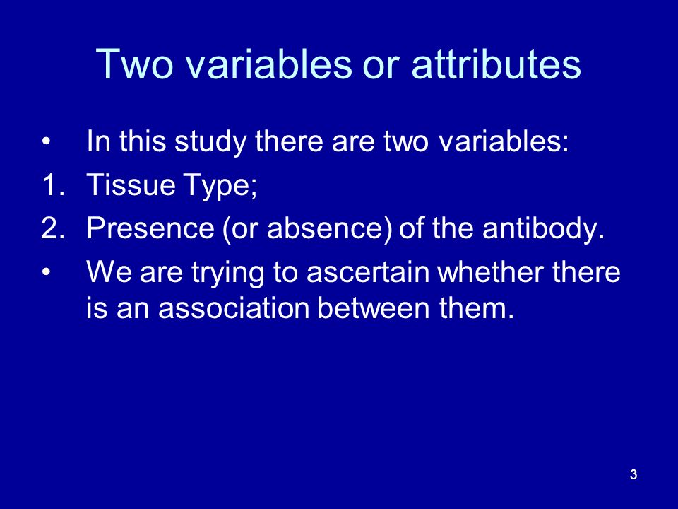 Two variables or attributes