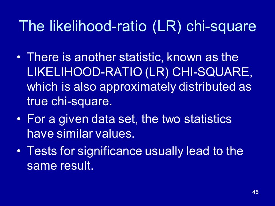 The likelihood-ratio (LR) chi-square