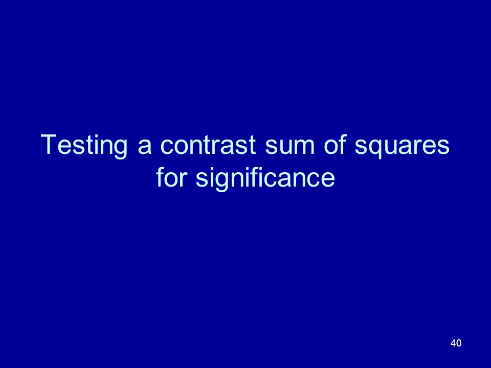 Testing a contrast sum of squares for significance