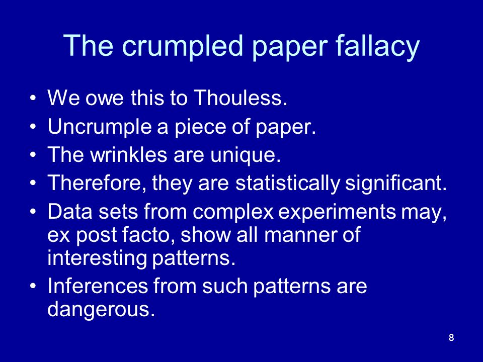 The crumpled paper fallacy