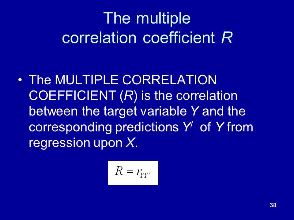 The multiple correlation coefficient R