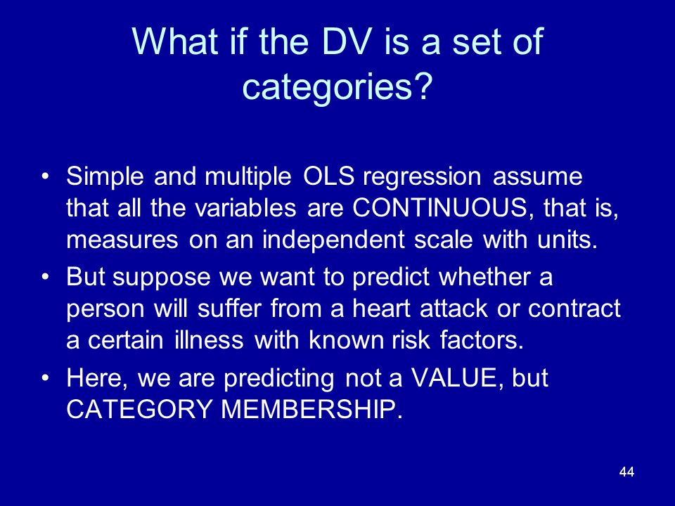 What if the DV is a set of categories