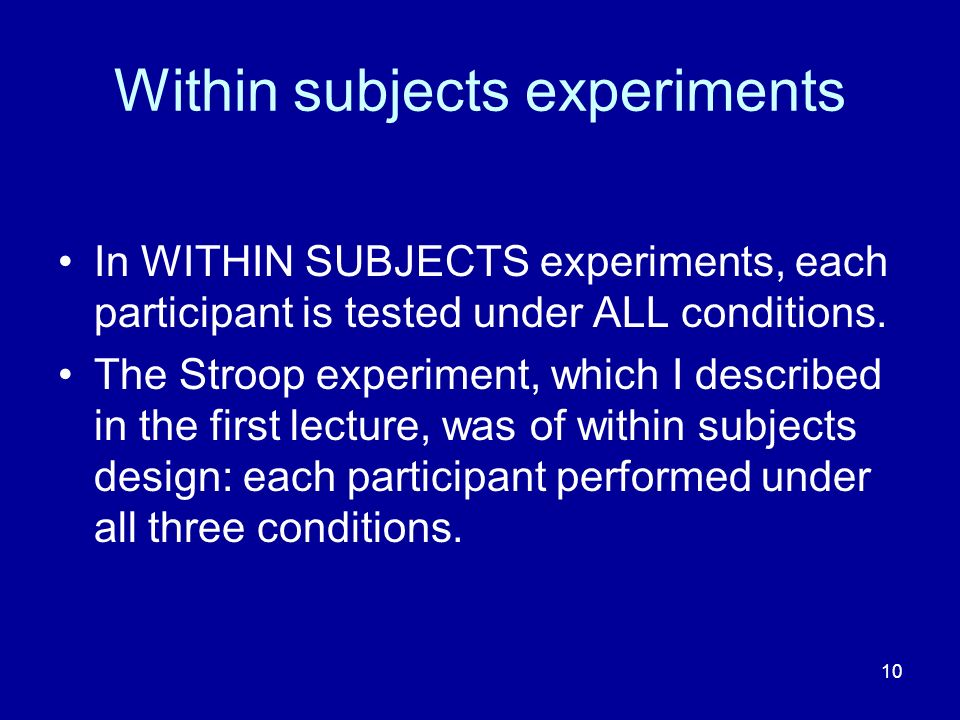 Within subjects experiments