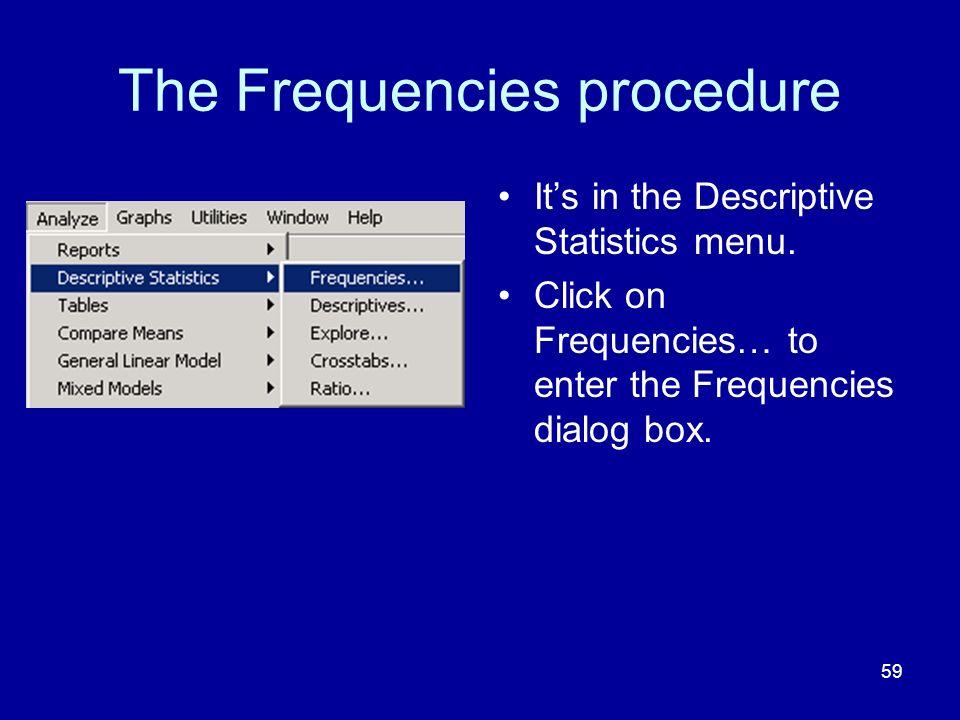 The Frequencies procedure