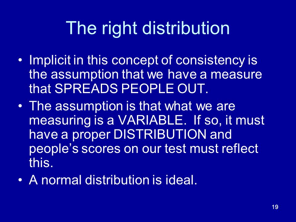 The right distribution