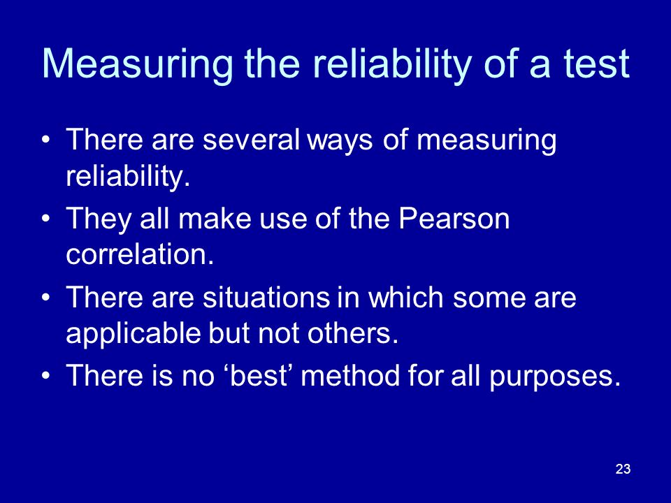 Measuring the reliability of a test