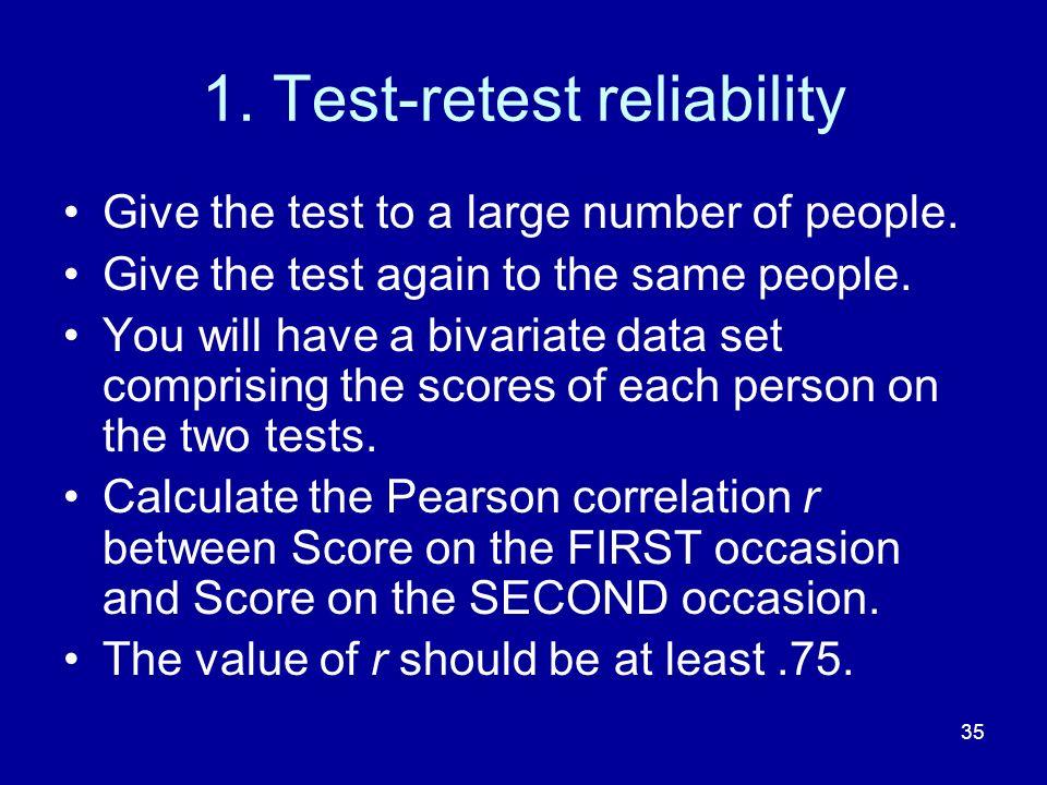 1. Test-retest reliability