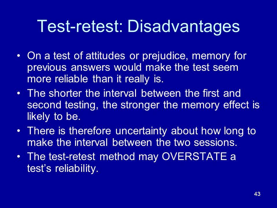 Test-retest: Disadvantages