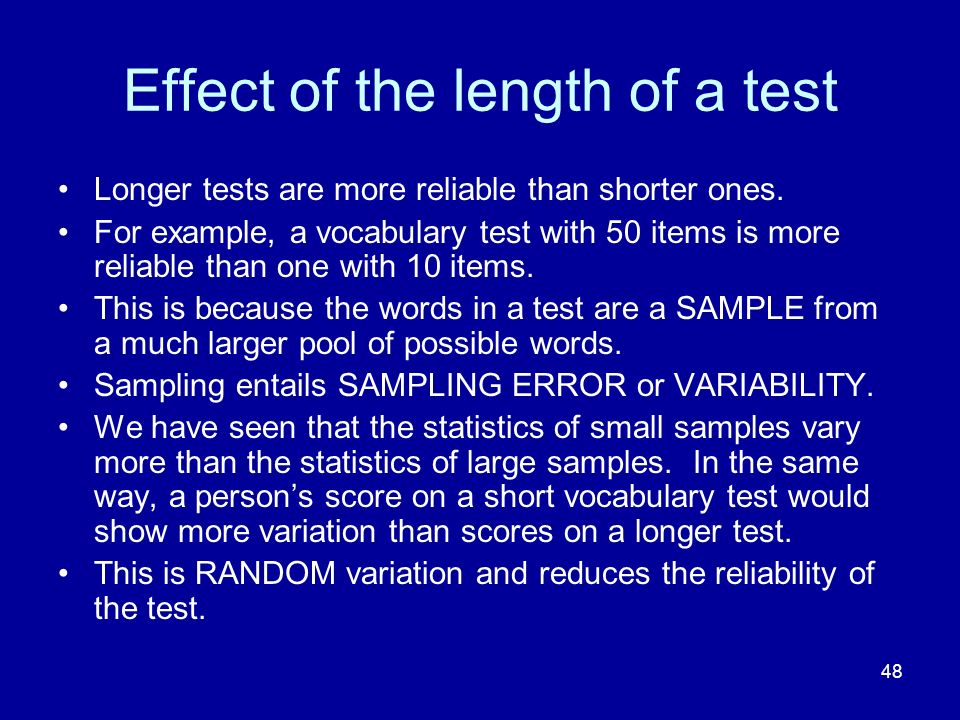 Effect of the length of a test
