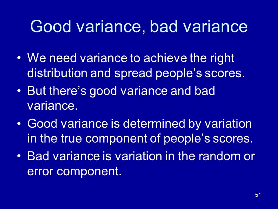 Good variance, bad variance