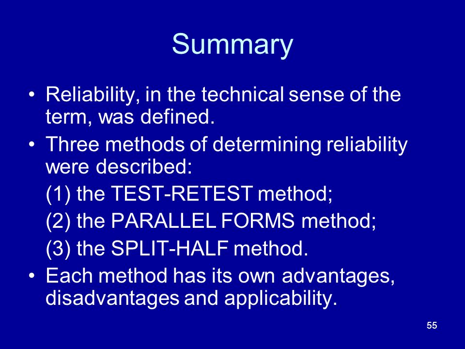 Summary Reliability, in the technical sense of the term, was defined.