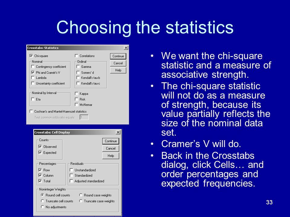 Choosing the statistics