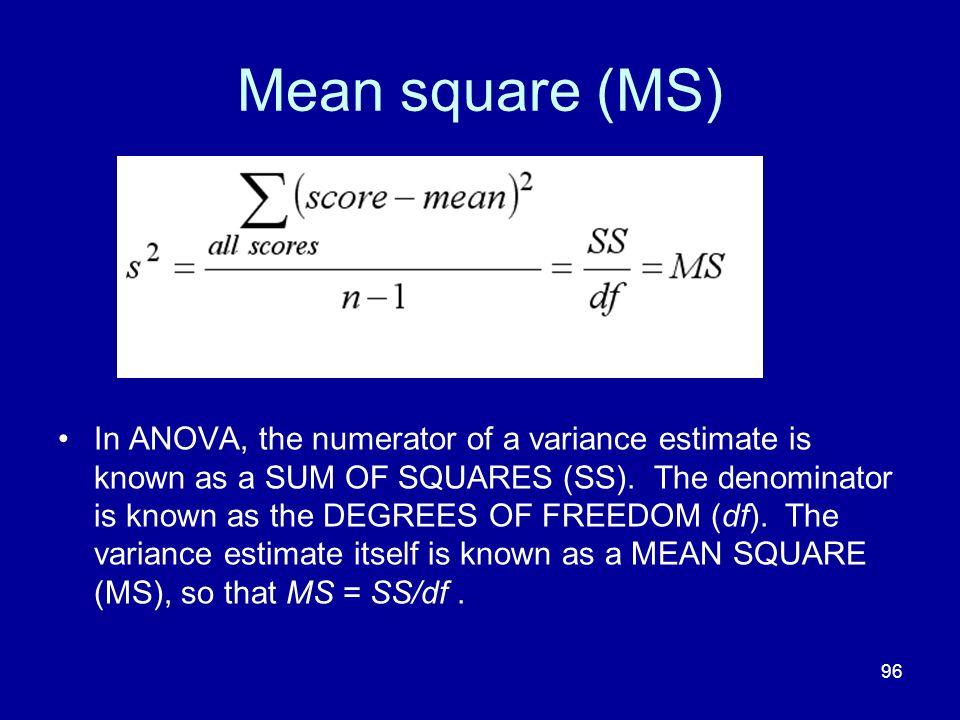 Mean square (MS)