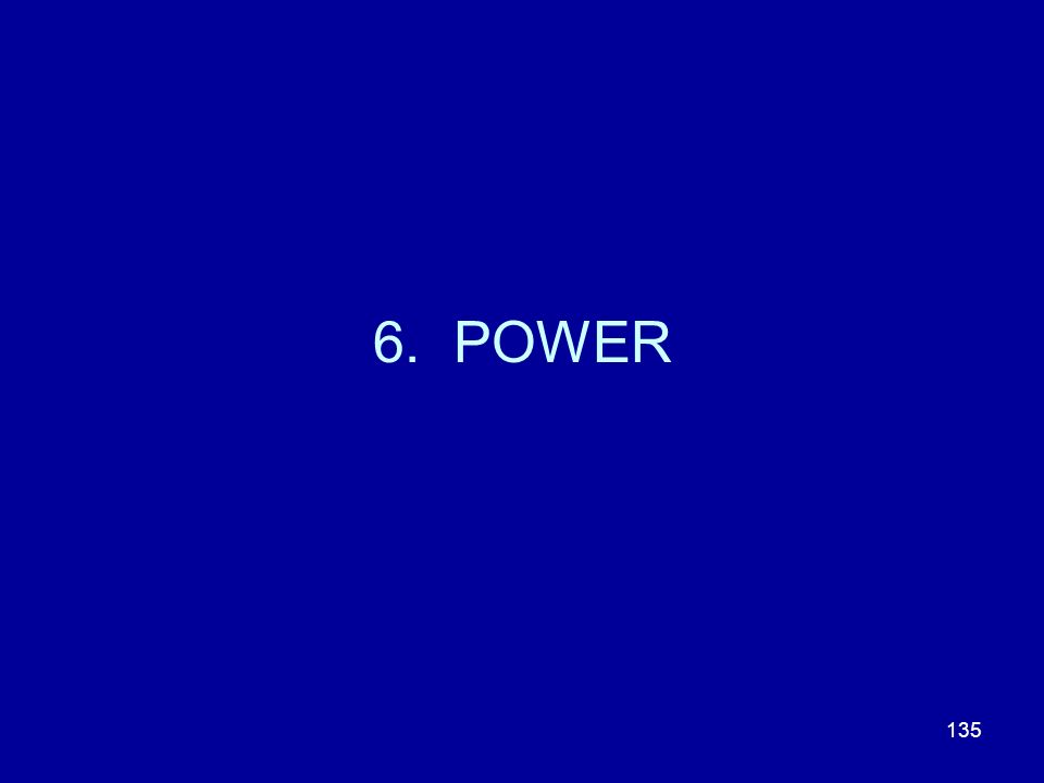6. POWER