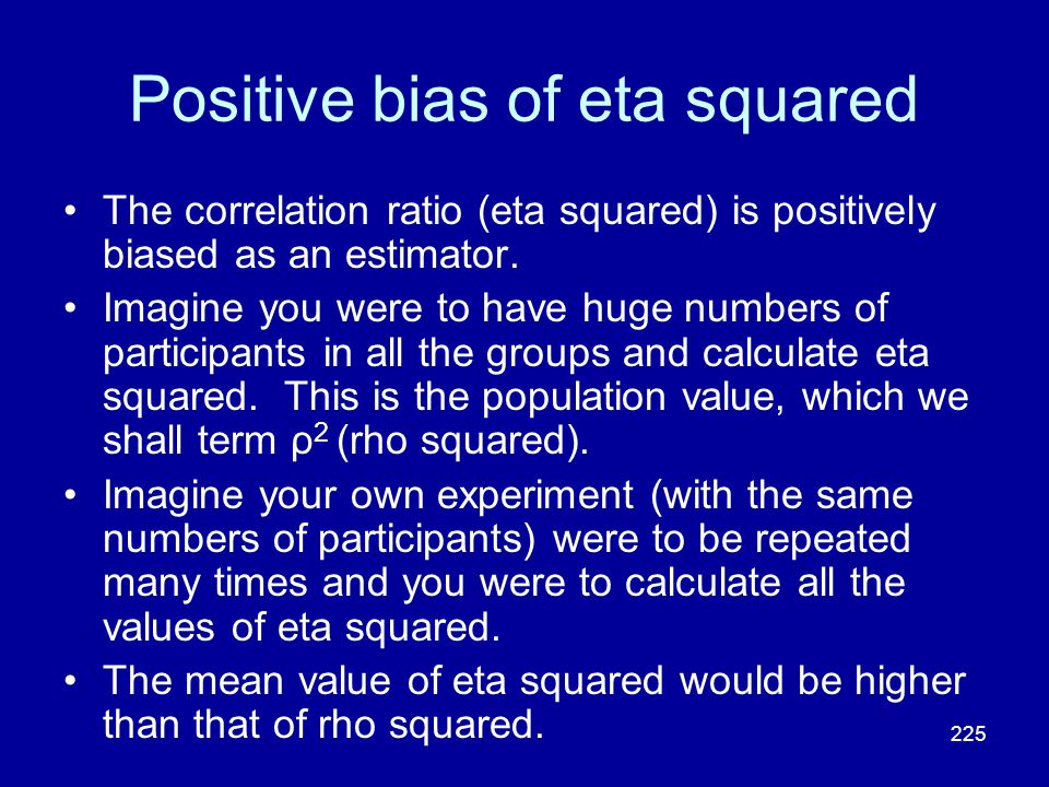 Positive bias of eta squared
