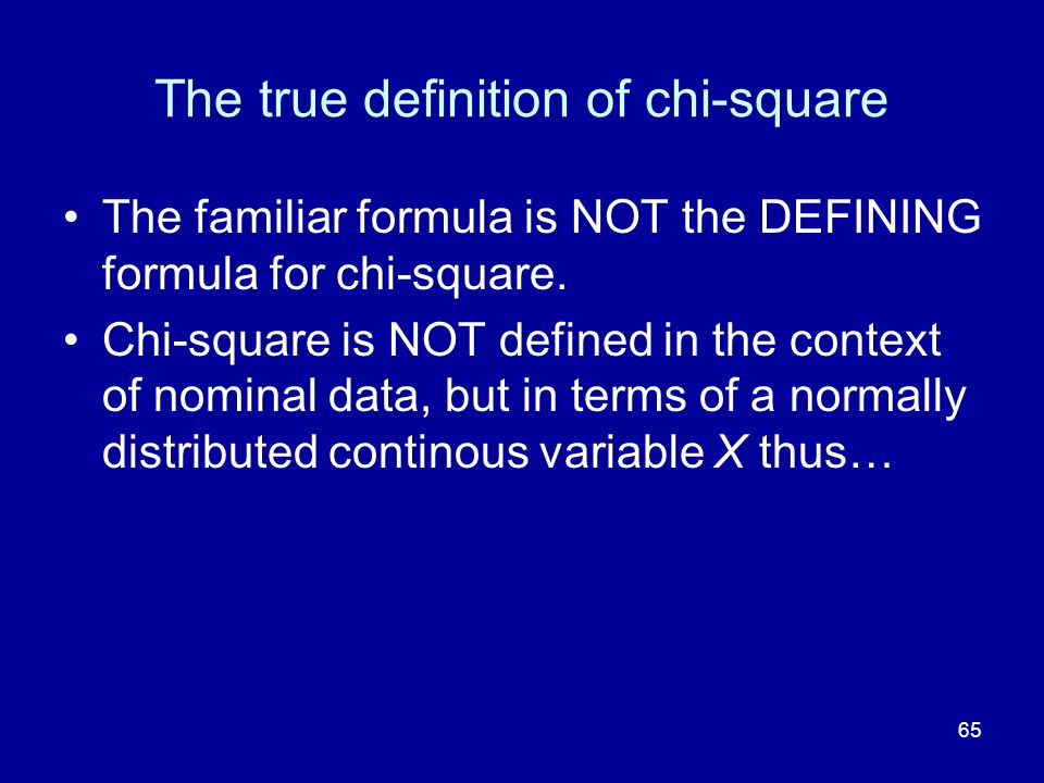 The true definition of chi-square