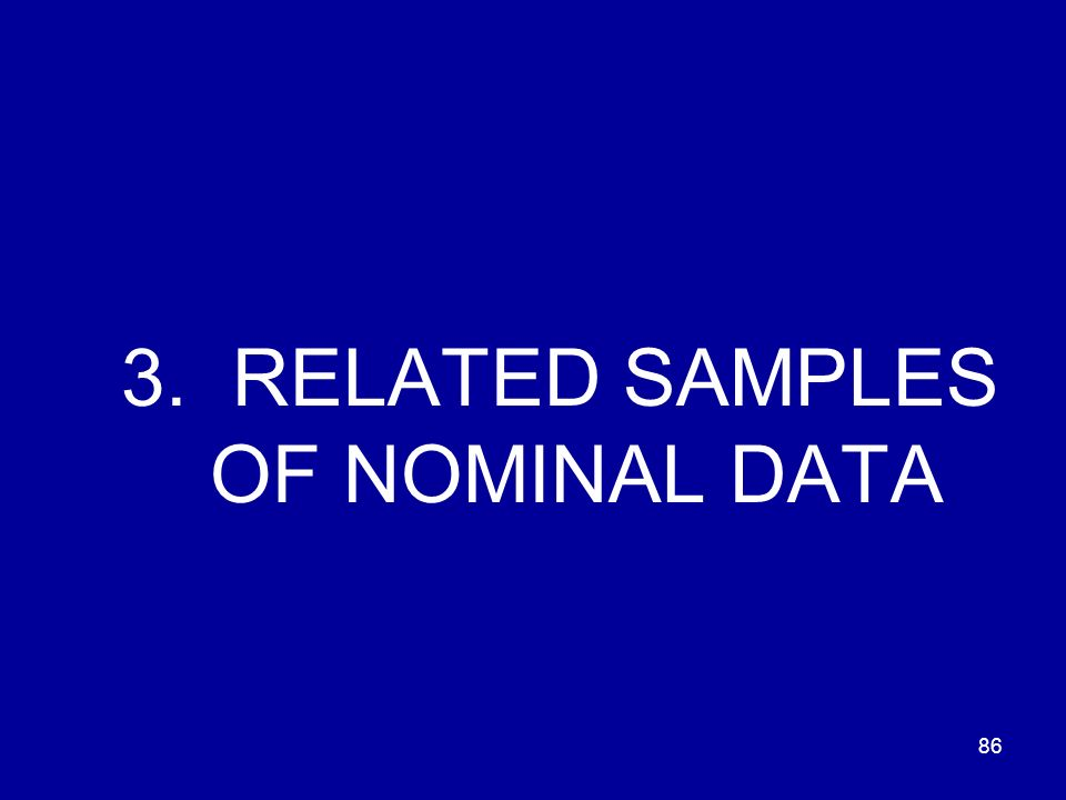 3. RELATED SAMPLES OF NOMINAL DATA