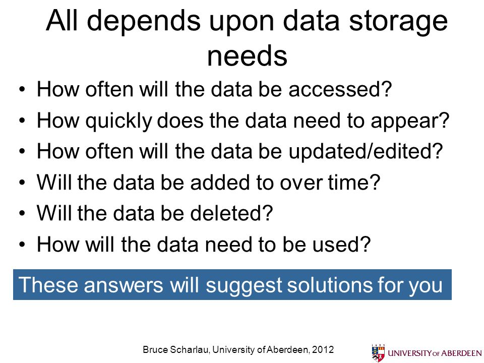 All depends upon data storage needs