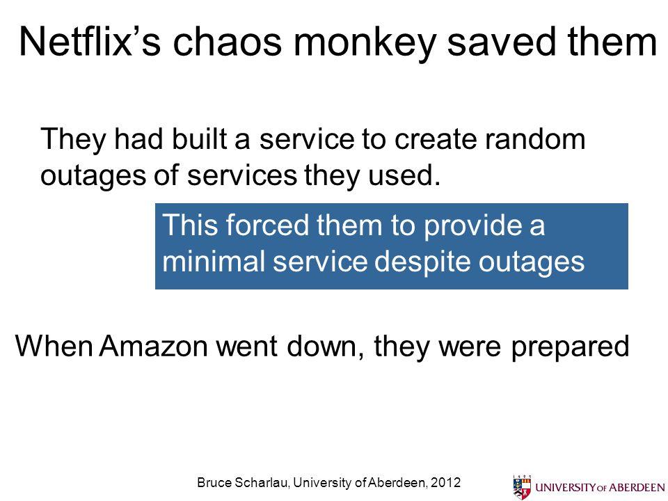 Netflix's chaos monkey saved them