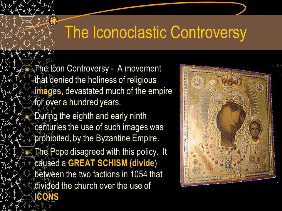 The Iconoclastic Controversy