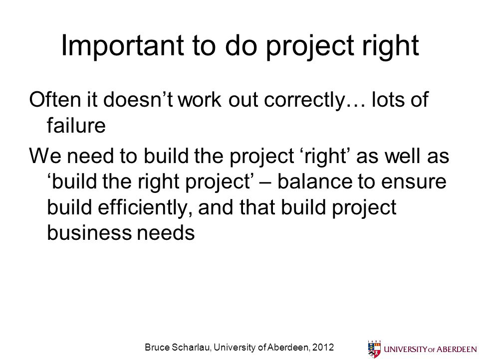 Important to do project right