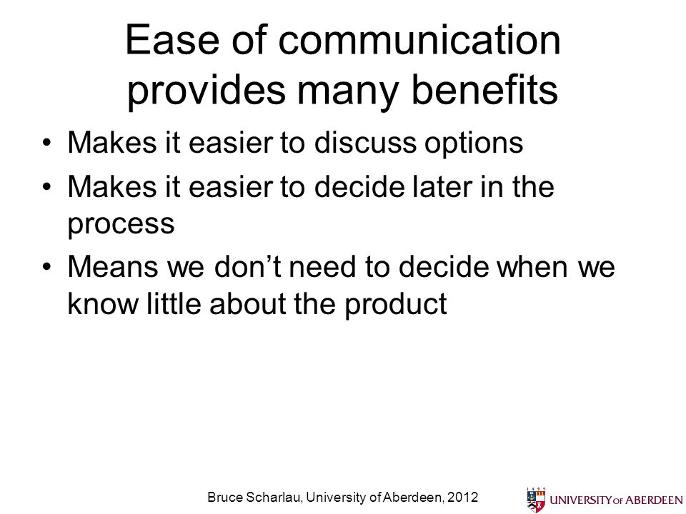 Ease of communication provides many benefits