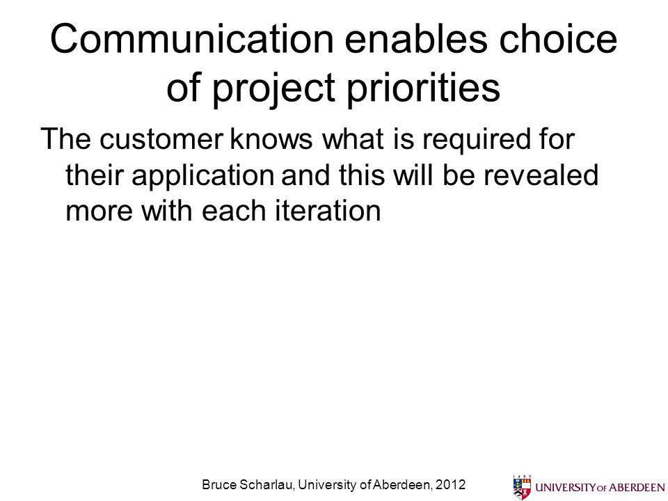 Communication enables choice of project priorities