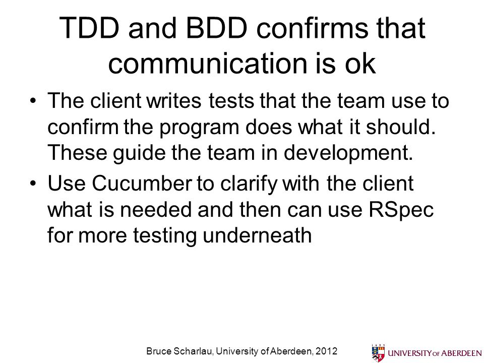 TDD and BDD confirms that communication is ok