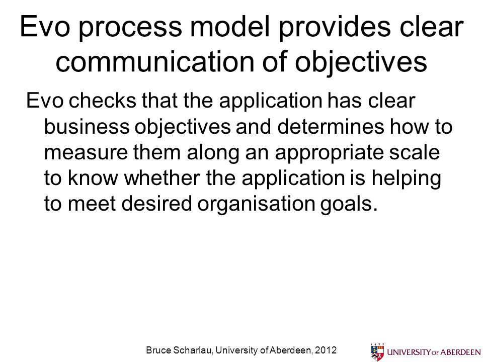 Evo process model provides clear communication of objectives