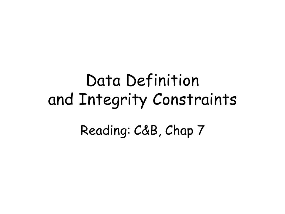 Data Definition and Integrity Constraints