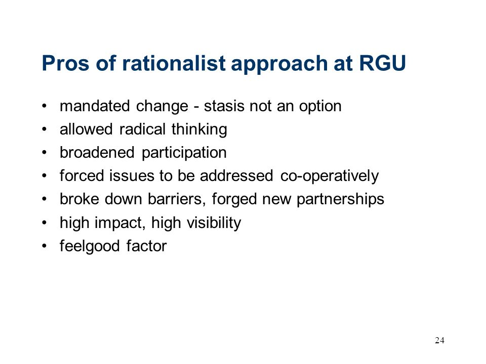 Pros of rationalist approach at RGU