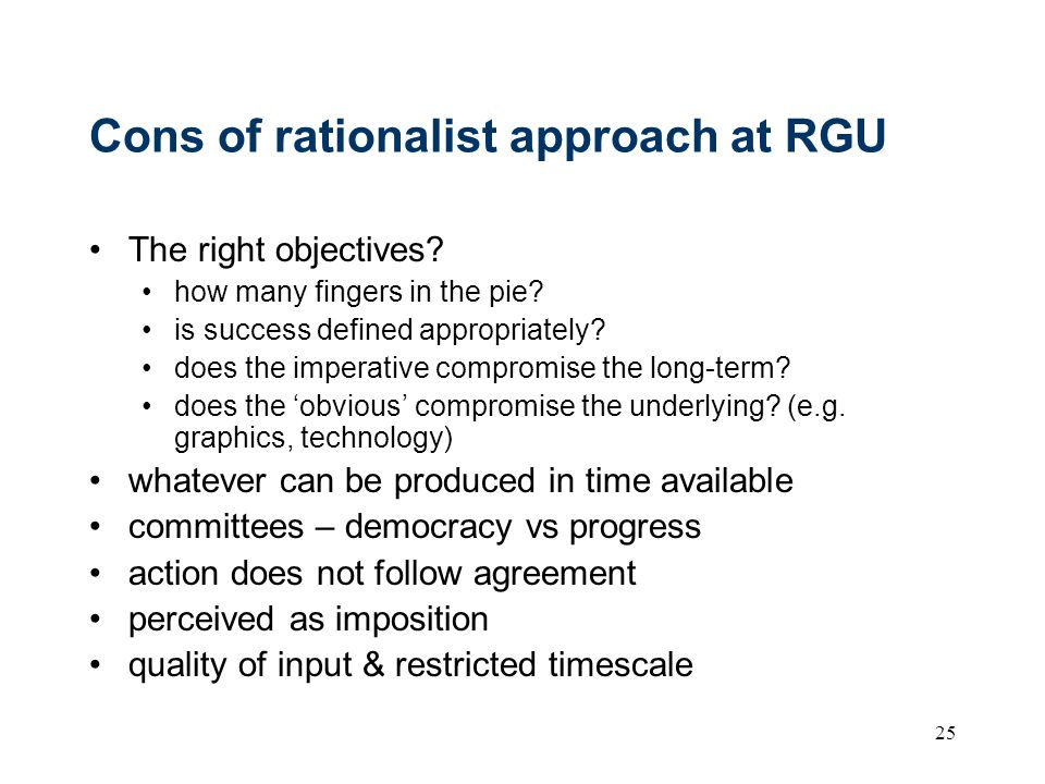 Cons of rationalist approach at RGU