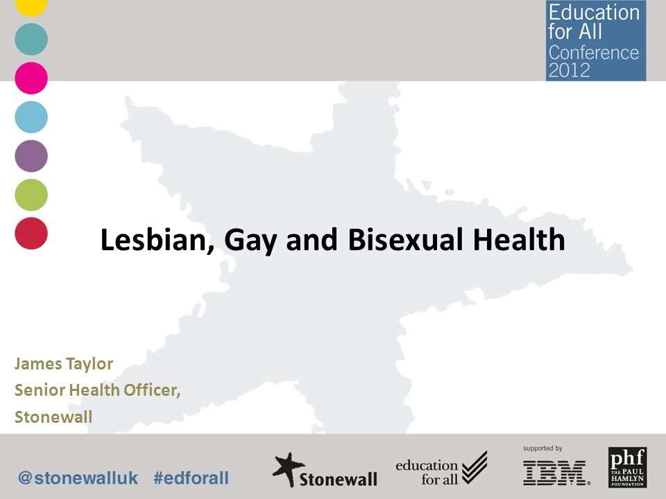 Lesbian, Gay and Bisexual Health
