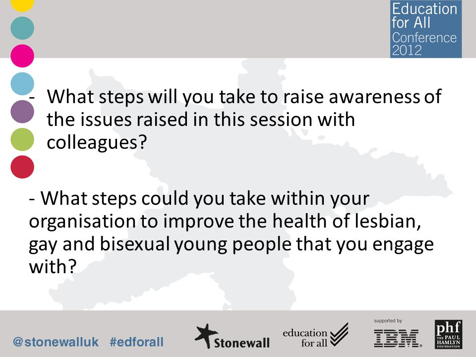 What steps will you take to raise awareness of the issues raised in this session with colleagues
