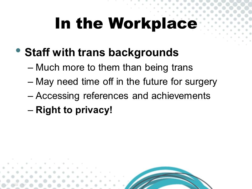 In the Workplace Staff with trans backgrounds