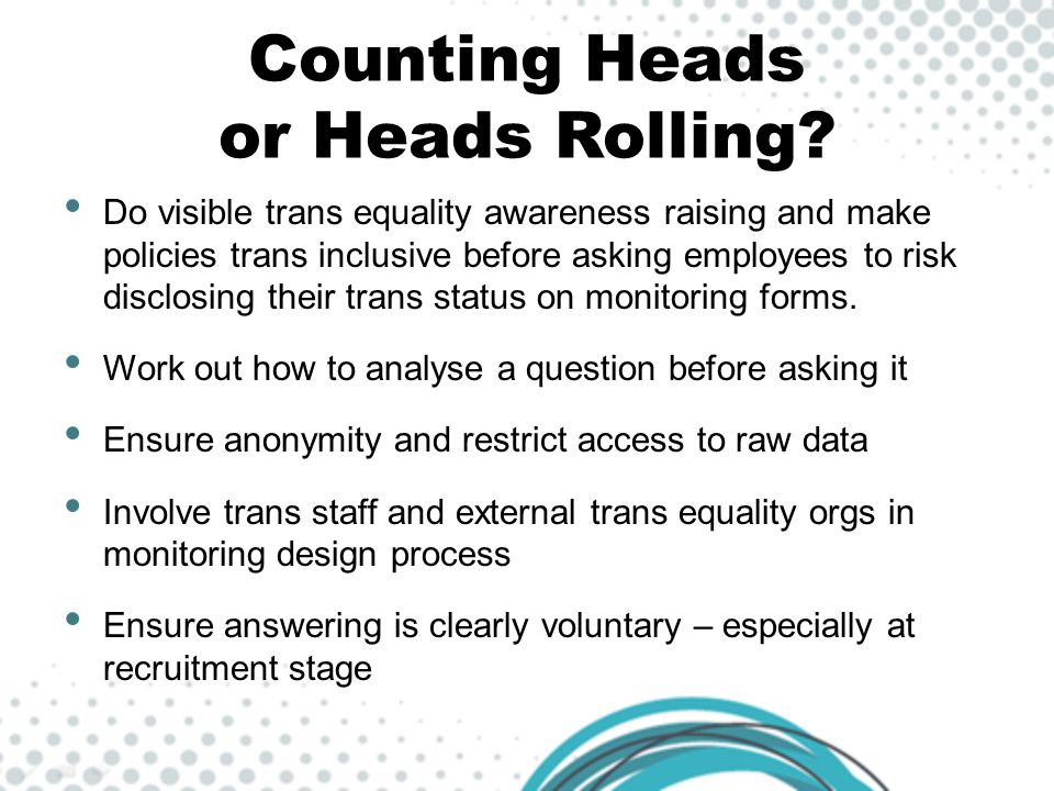 Counting Heads or Heads Rolling