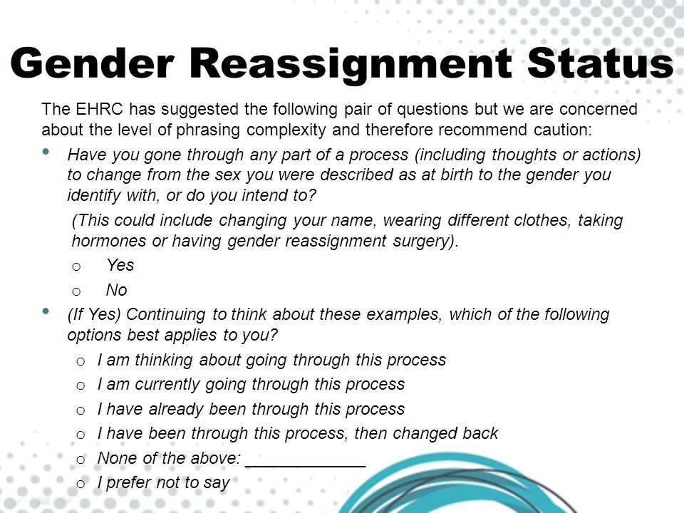 Gender Reassignment Status