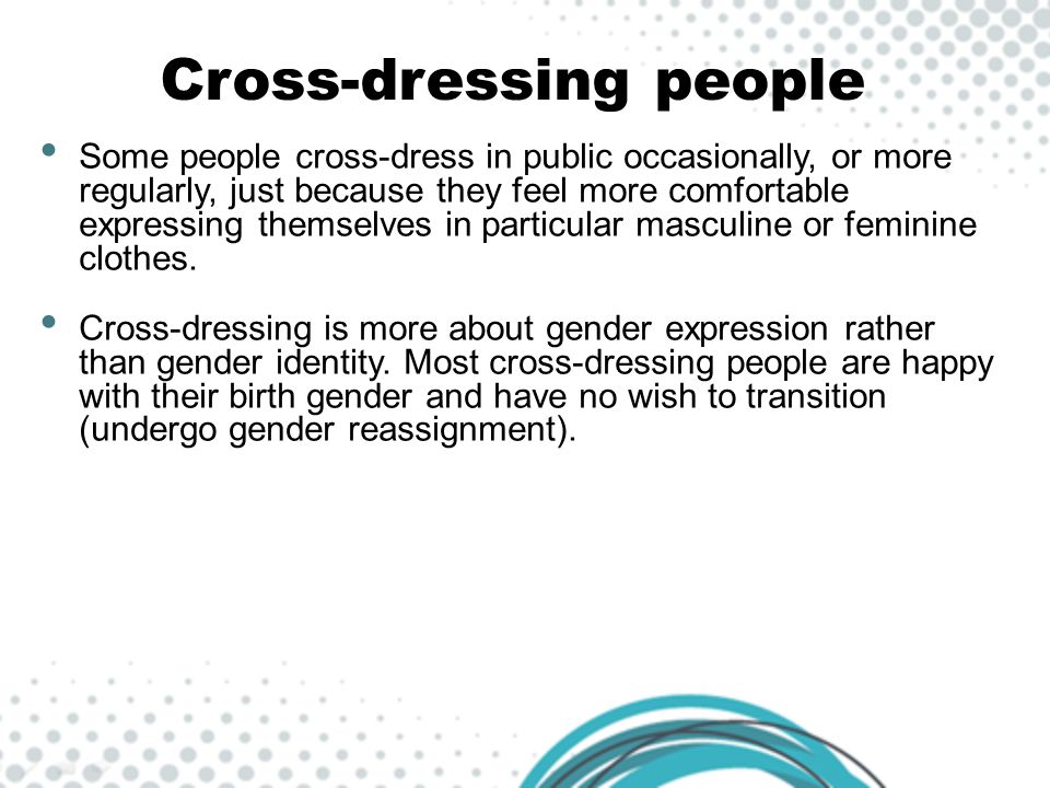 Cross-dressing people