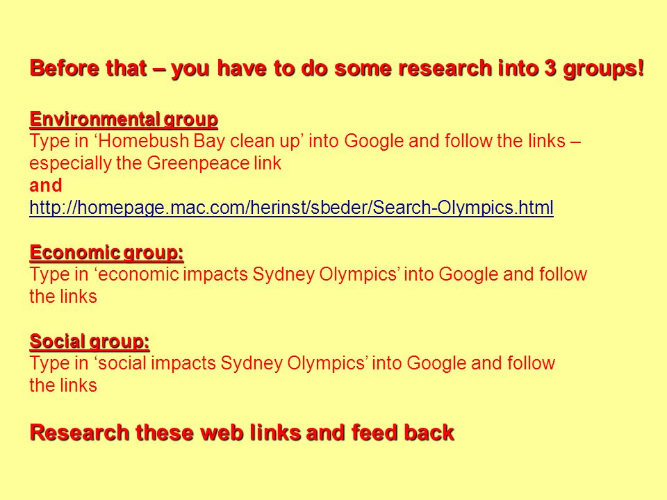 Before that – you have to do some research into 3 groups!