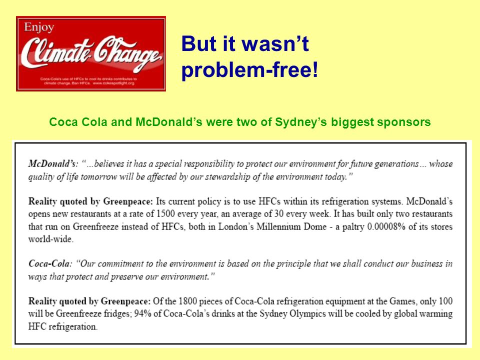 Coca Cola and McDonald's were two of Sydney's biggest sponsors