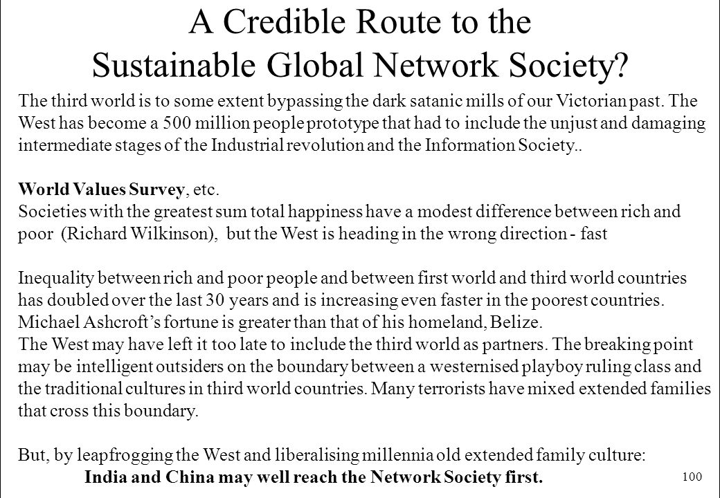 A Credible Route to the Sustainable Global Network Society