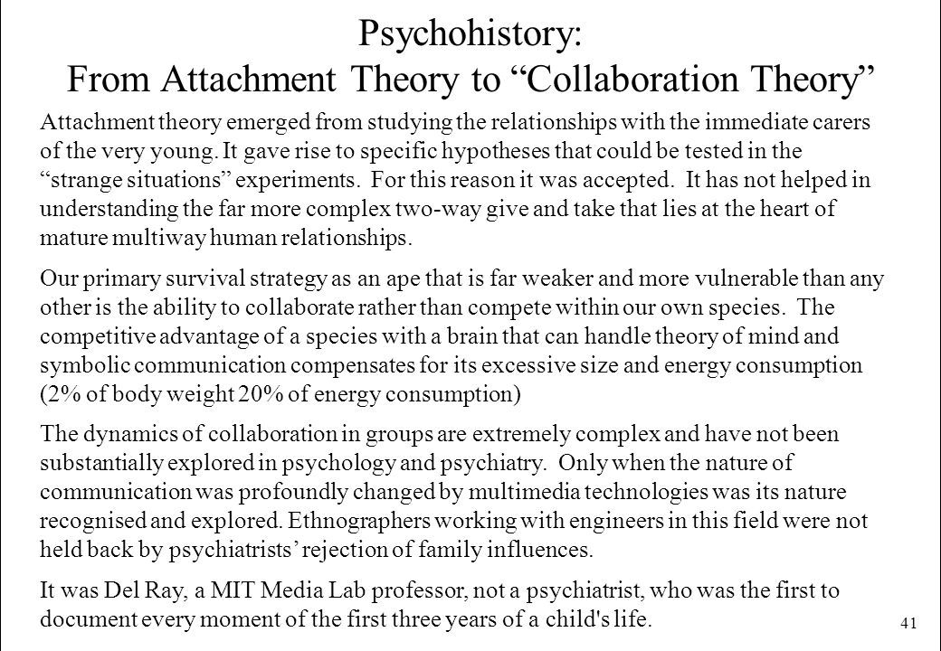 Psychohistory: From Attachment Theory to Collaboration Theory
